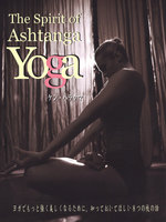 The Sprit of Ashtanga Yoga