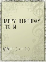 HAPPY BIRTHDAY TO M